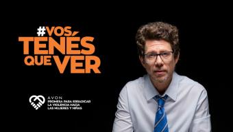 """Fundación AVON presenta """"Vos tenés que ver"""", la nueva campaña sobre violencia hacia mujeres"""